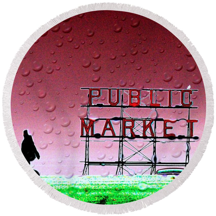 Seattle Round Beach Towel featuring the photograph Rainy Day At The Market by Tim Allen