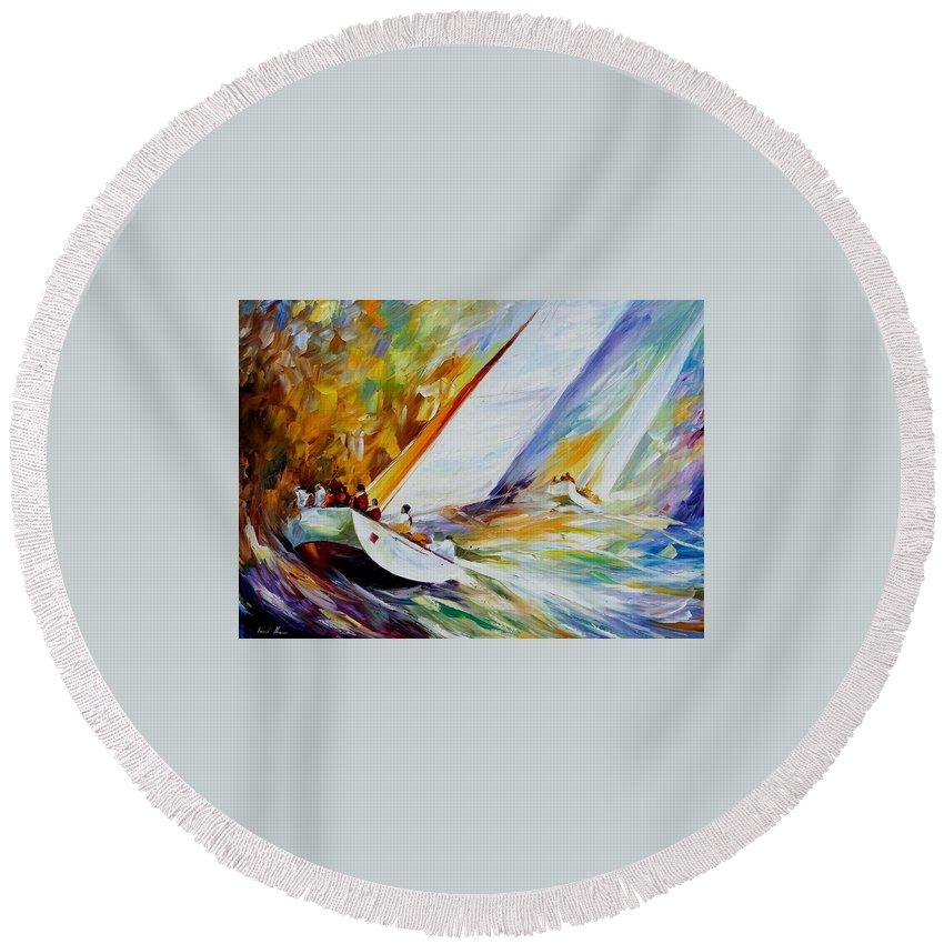 Afremov Round Beach Towel featuring the painting Regatta by Leonid Afremov