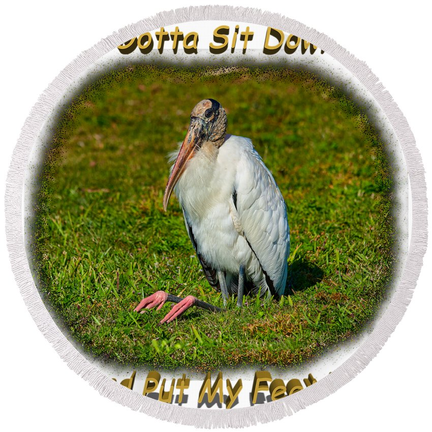 Shirts Round Beach Towel featuring the photograph Resting Woodstork by John M Bailey