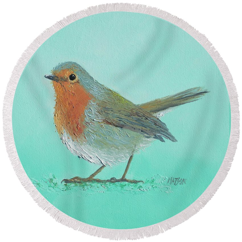Robin Bird Round Beach Towel featuring the painting Robin Bird Painting by Jan Matson