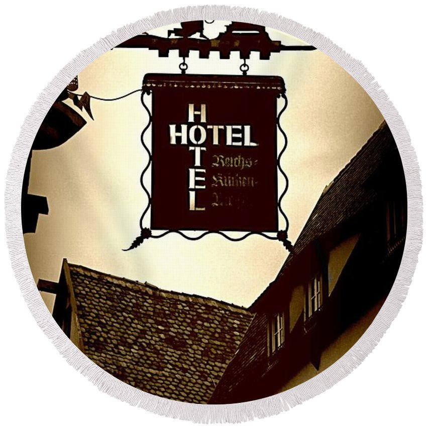 Hotel Sign Round Beach Towel featuring the photograph Rothenburg Hotel Sign - Digital by Carol Groenen