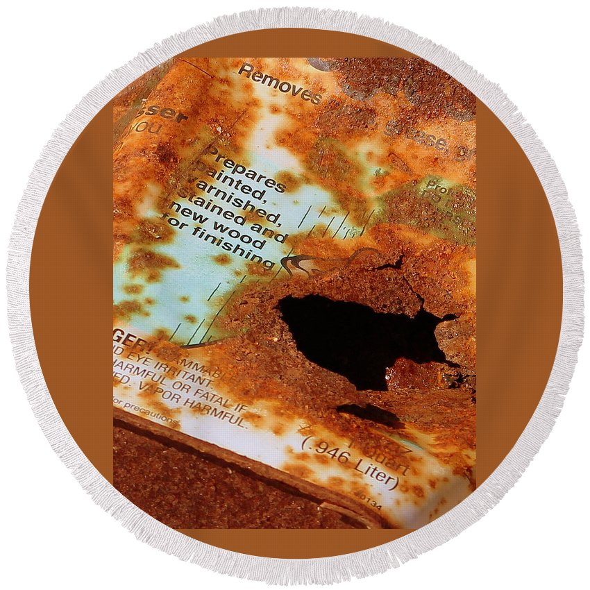 Rust Round Beach Towel featuring the photograph Rust Warning Photograph by Kimberly Walker