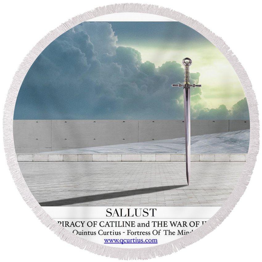 Sallust Round Beach Towel featuring the digital art Sallust by Quintus Curtius