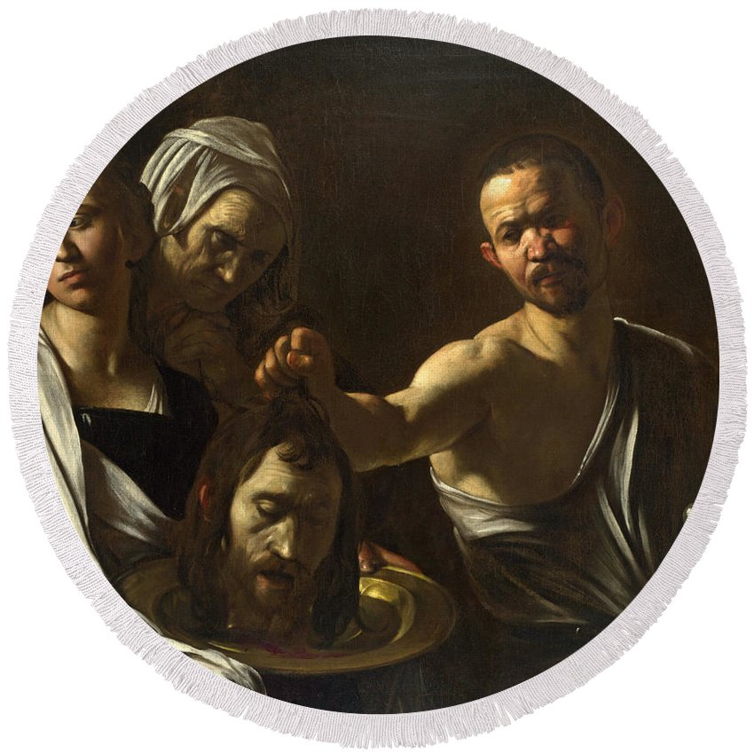 Caravaggio Round Beach Towel featuring the painting Salome Receives The Head Of Saint John The Baptist by Caravaggio