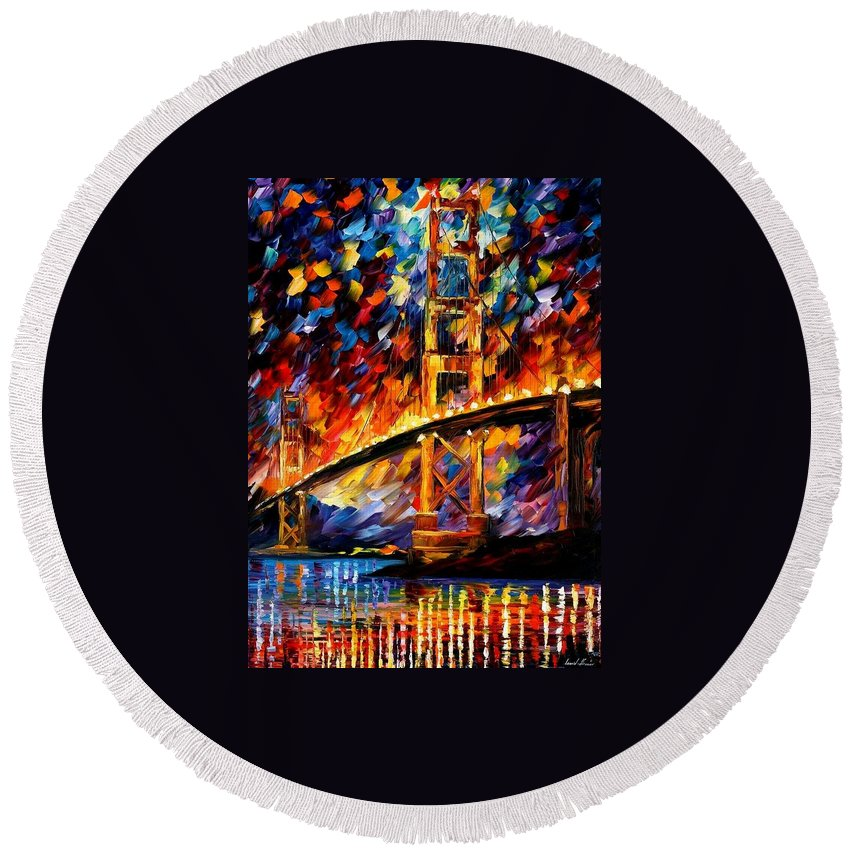 Afremov Round Beach Towel featuring the painting San Francisco - Golden Gate by Leonid Afremov