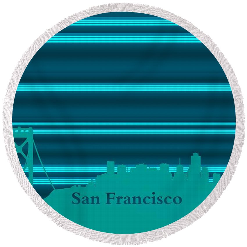 San Francisco Skyline Round Beach Towel featuring the digital art San Francisco Skyline by Alberto RuiZ