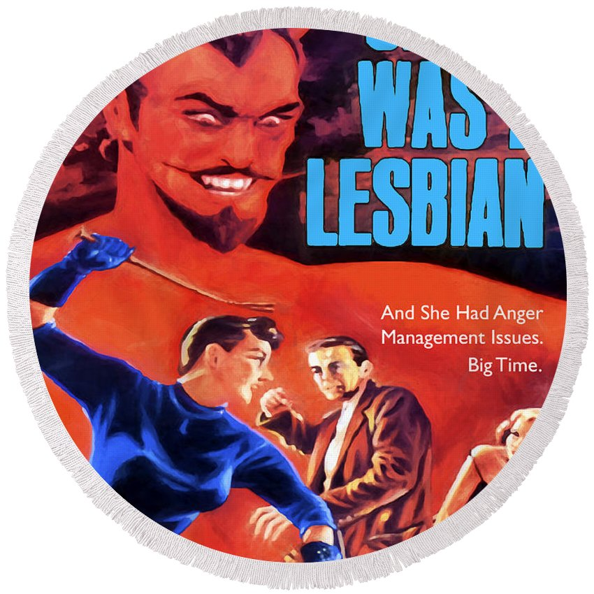 Satan Round Beach Towel featuring the painting Satan Was A Lesbian by Dominic Piperata