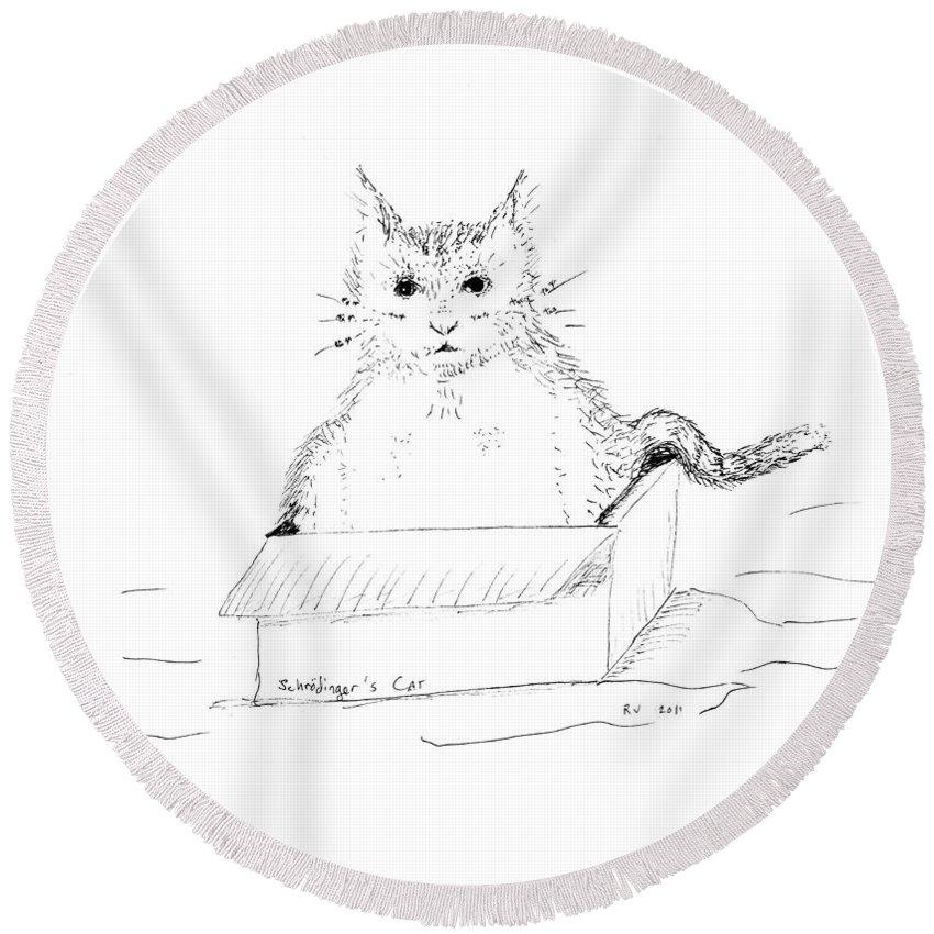 Cat Round Beach Towel featuring the drawing Schrodinger Cat by Regina Valluzzi