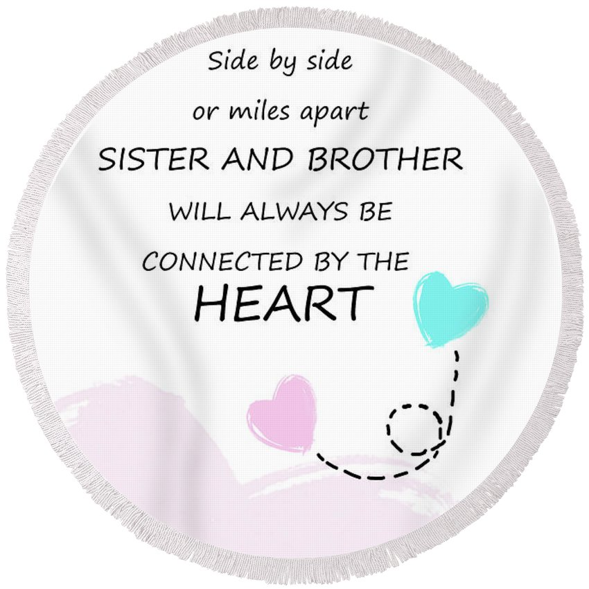 Sister And Brother Quotes 11 Round Beach Towel