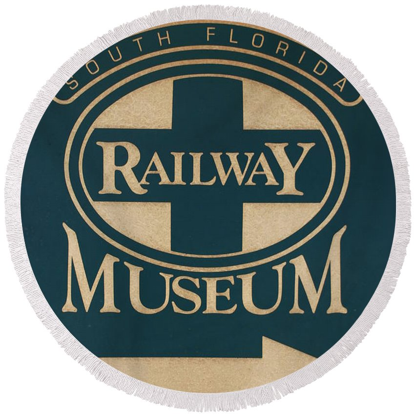 South Florida Railway Museum Round Beach Towel featuring the photograph South Florida Railway Museum by Rob Hans