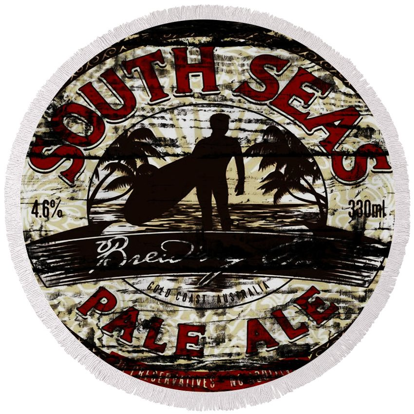 South Seas Pale Ale Round Beach Towel featuring the mixed media South Seas Pale Ale Sign by Brian Reaves