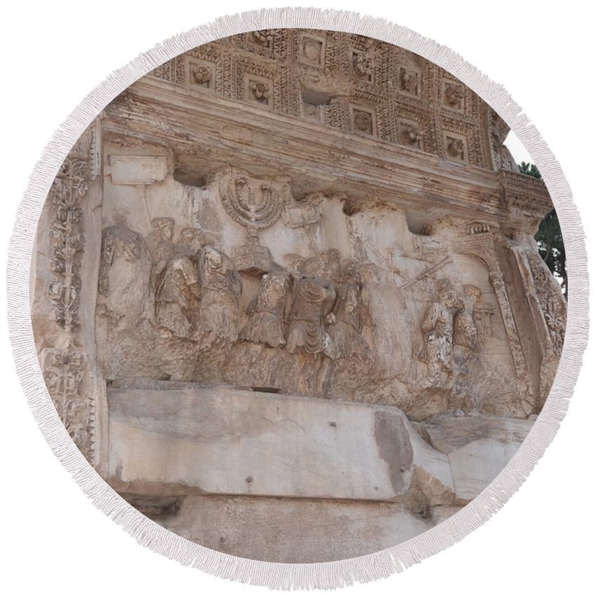 Arch Of Titus Round Beach Towel featuring the photograph Spoils Of Jerusalem by Tammy Mutka