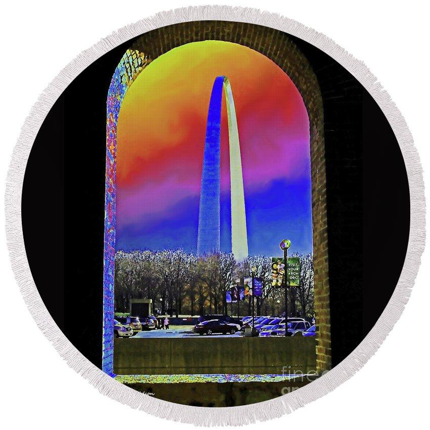 St Louis Arch Round Beach Towel featuring the photograph St Louis Arch Rainbow Aura by Patricia L Davidson