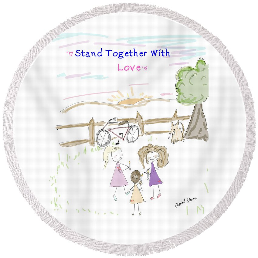 Love Round Beach Towel featuring the digital art Stand Together With Love by Arial Starr