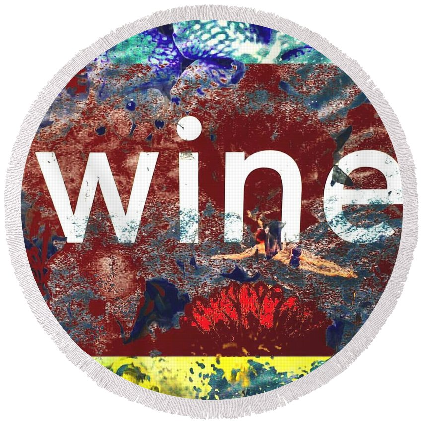 Wine Round Beach Towel featuring the digital art Swimming In Wine by Steve Swindells