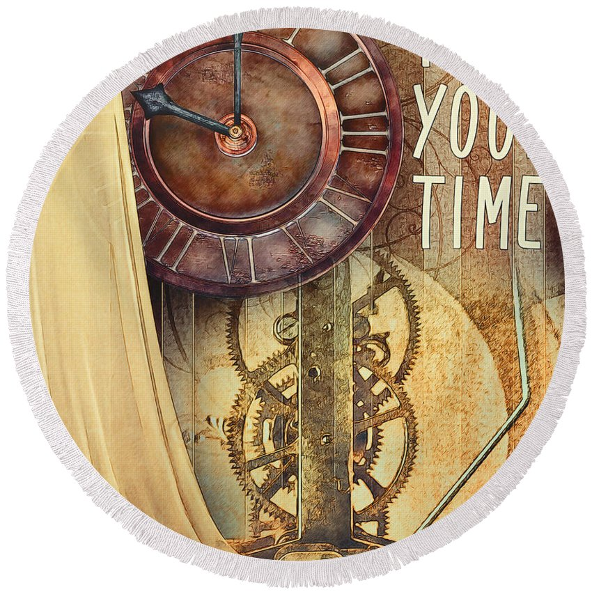 Fine Round Beach Towel featuring the digital art Take Your Time by Jutta Maria Pusl