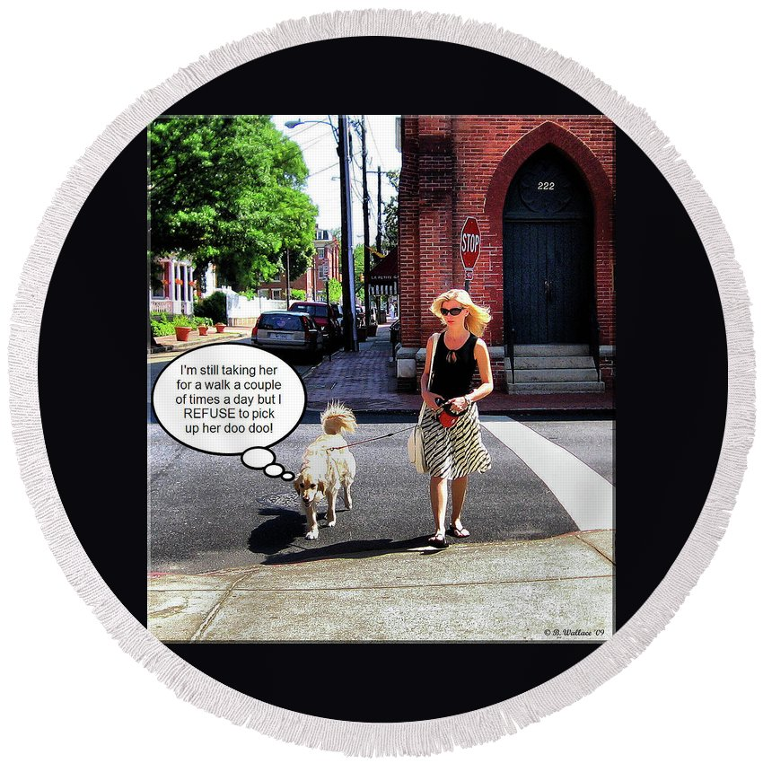 2d Round Beach Towel featuring the photograph Taking Her Out For A Stroll by Brian Wallace
