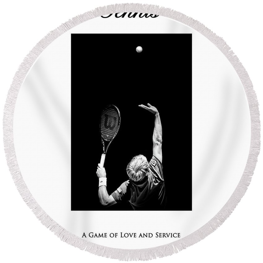 Tennis Round Beach Towel featuring the photograph Tennis A Game Of Love And Service by Karl Knox Images