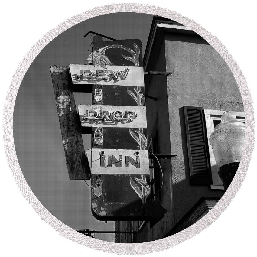 Dew Drop Inn Round Beach Towel featuring the photograph The Dew Drop Inn by David Lee Thompson