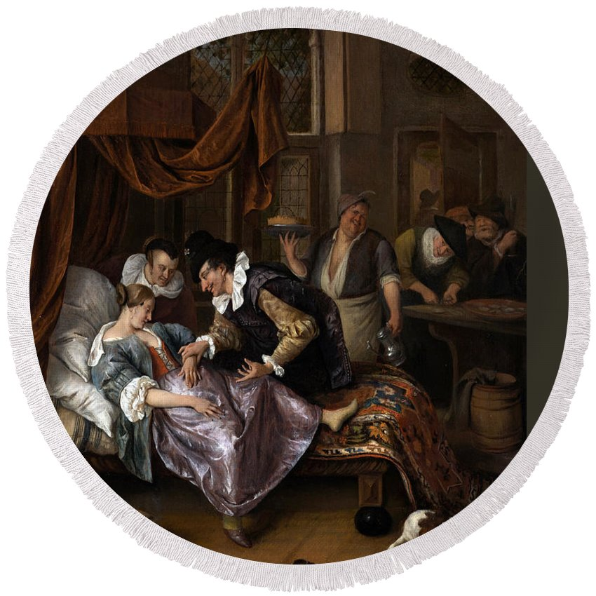Jan Steen Round Beach Towel featuring the painting The Doctor's Visit by Jan Steen
