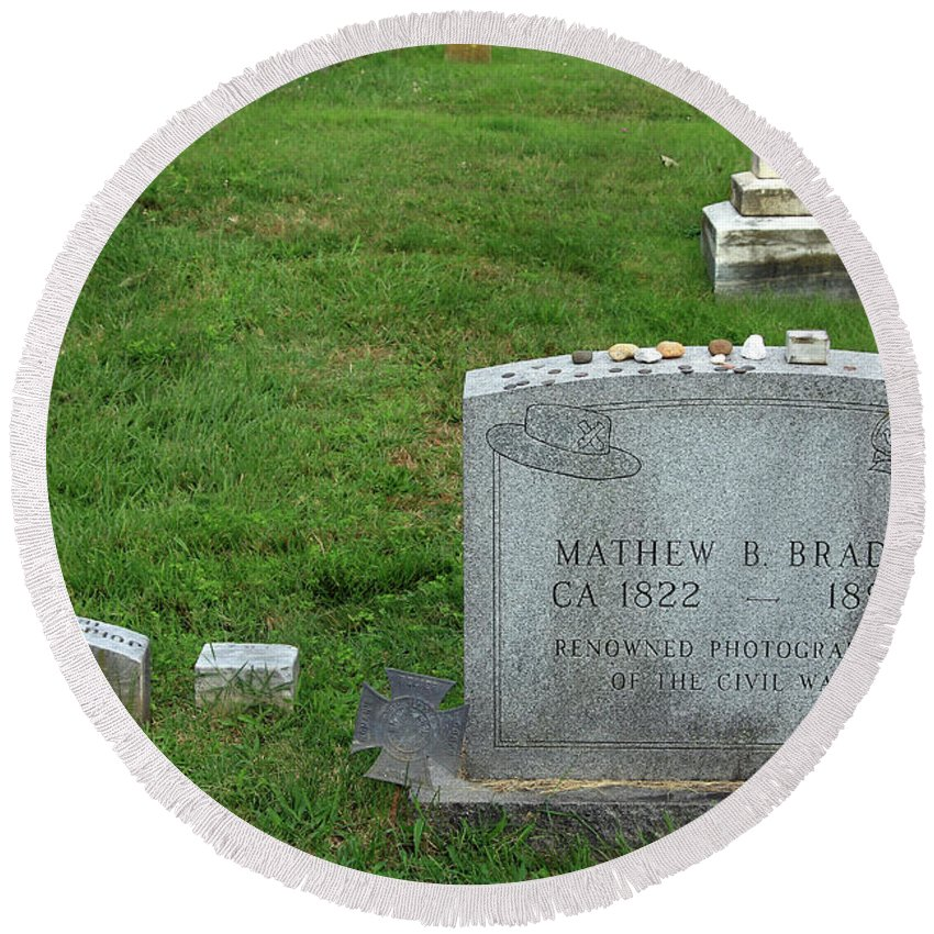 Mathew Round Beach Towel featuring the photograph The Grave Of Mathew Brady -- Renowned Photographer Of The American Civil War by Cora Wandel