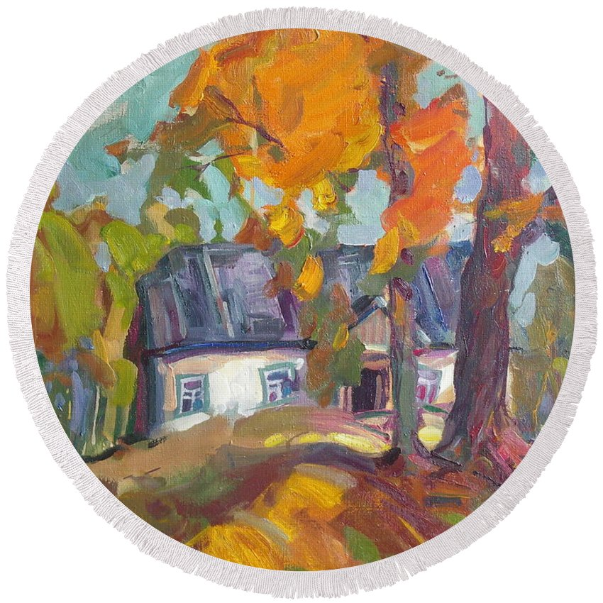 Oil Round Beach Towel featuring the painting The House In Chervonka Village by Sergey Ignatenko