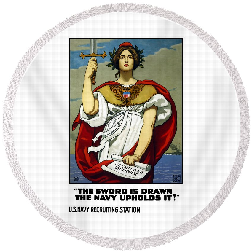 Navy Round Beach Towel featuring the painting The Sword Is Drawn - The Navy Upholds It by War Is Hell Store