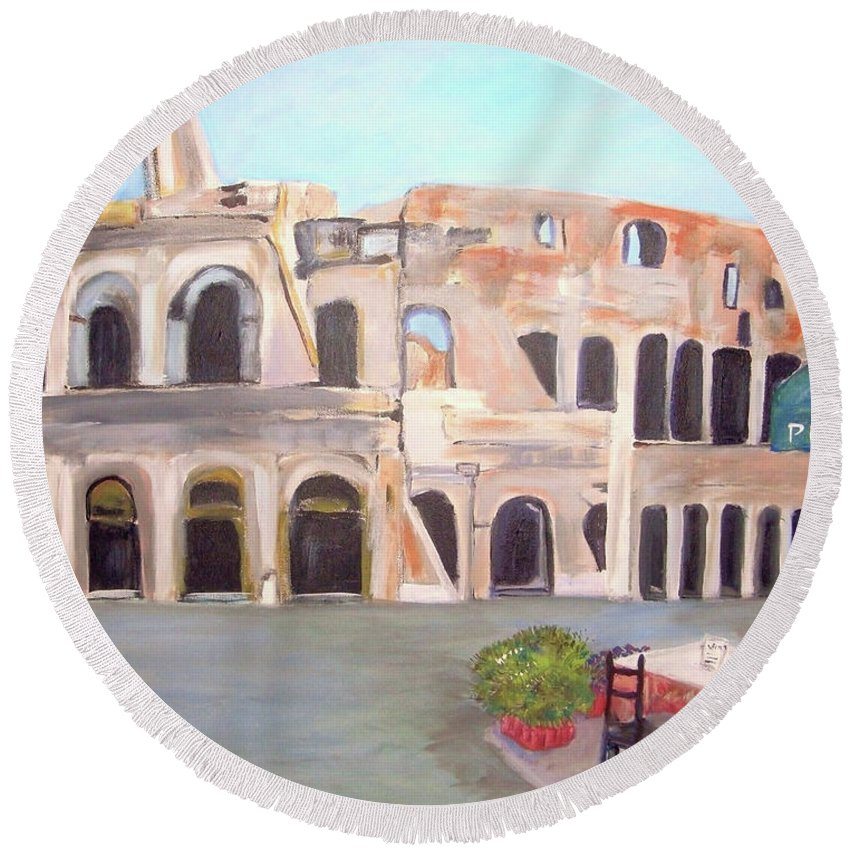 Cityscape Round Beach Towel featuring the painting The View Of The Coliseum In Rome by Teresa Dominici
