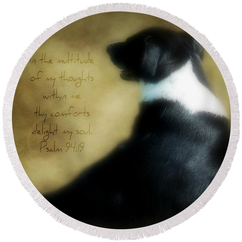 Dog Round Beach Towel featuring the photograph Thoughts - Verse by Anita Faye