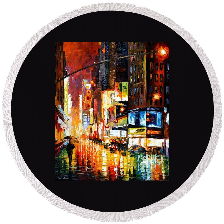 City Round Beach Towel featuring the painting Times Square by Leonid Afremov