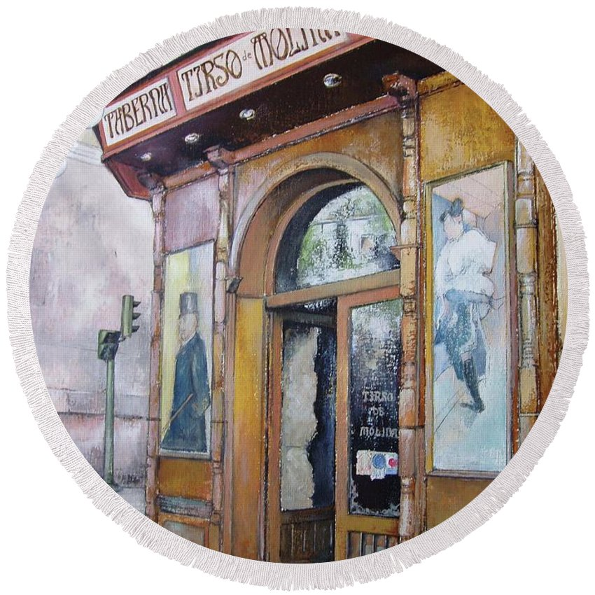 Tirso Round Beach Towel featuring the painting Tirso De Molina Old Tavern by Tomas Castano