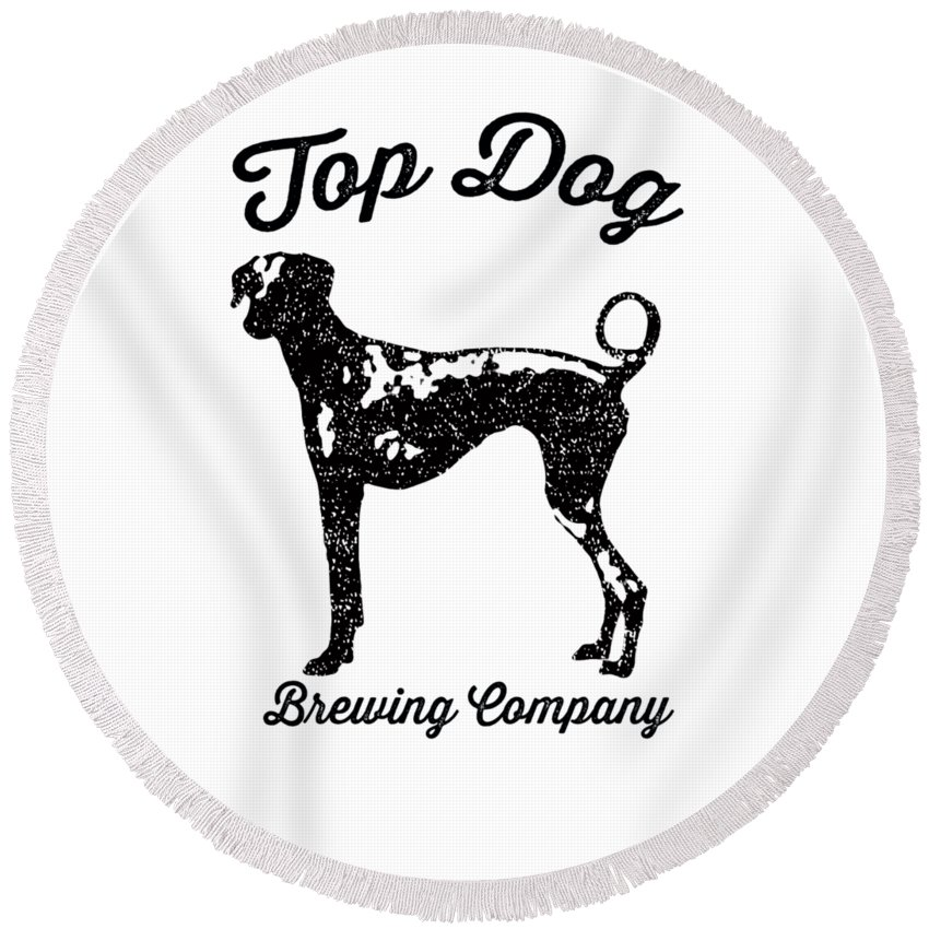 Dog Round Beach Towel featuring the drawing Top Dog Brewing Company Tee by Edward Fielding