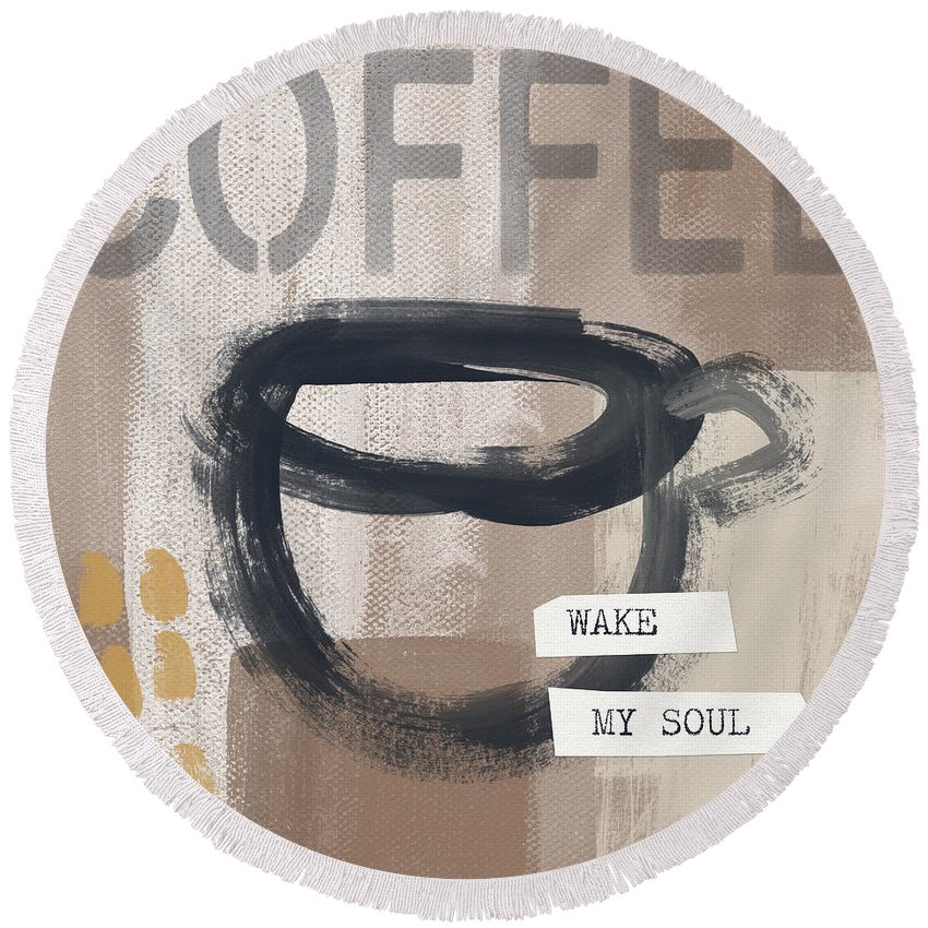 Coffee Round Beach Towel featuring the painting Wake My Soul- Art By Linda Woods by Linda Woods