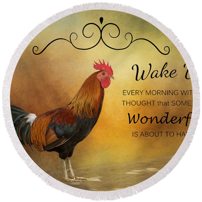 Rooster Round Beach Towel featuring the photograph Wake Up by Kim Hojnacki
