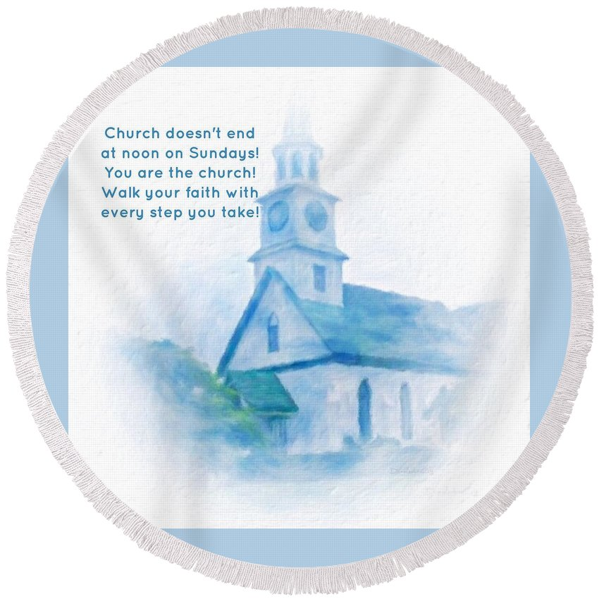 Hawaii Round Beach Towel featuring the digital art We Are The Church by Diane Lindon Coy