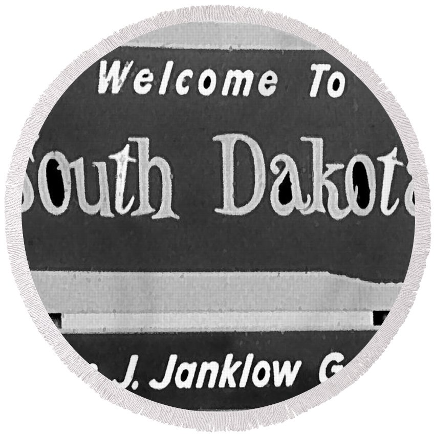 South Dakota Round Beach Towel featuring the digital art Welcome To South Dakota by Cathy Anderson