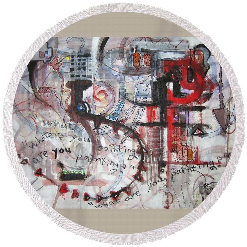 Abstract Paintings Round Beach Towel featuring the painting What Are You Painting-red And Brown Painting by Seon-Jeong Kim