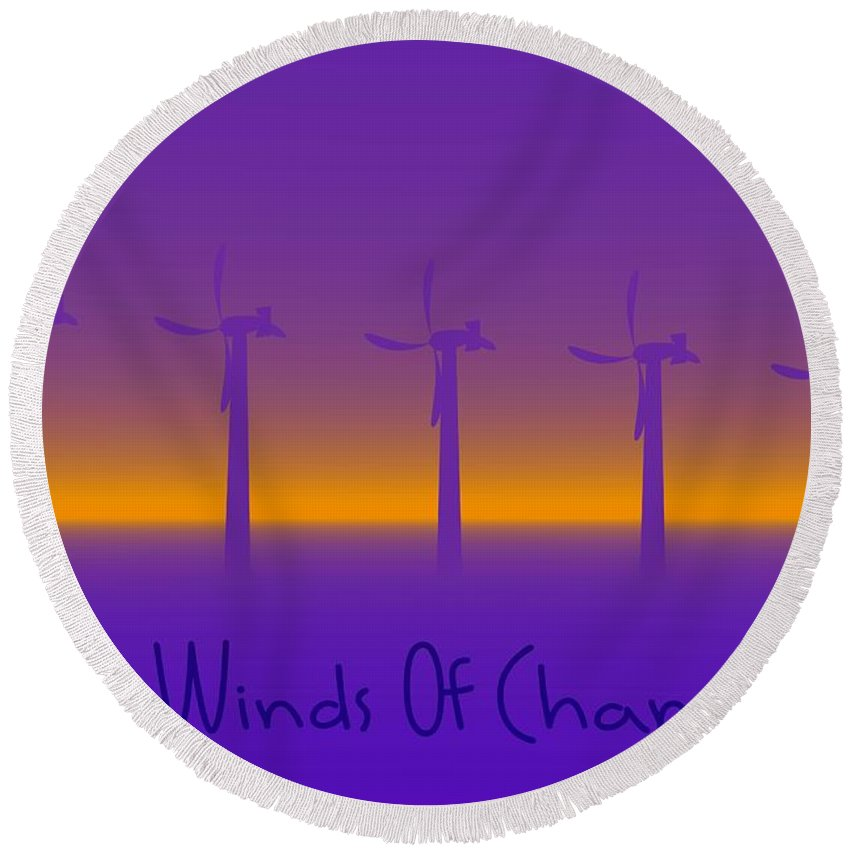 Windmills Round Beach Towel featuring the digital art Winds Of Change by Robert Orinski