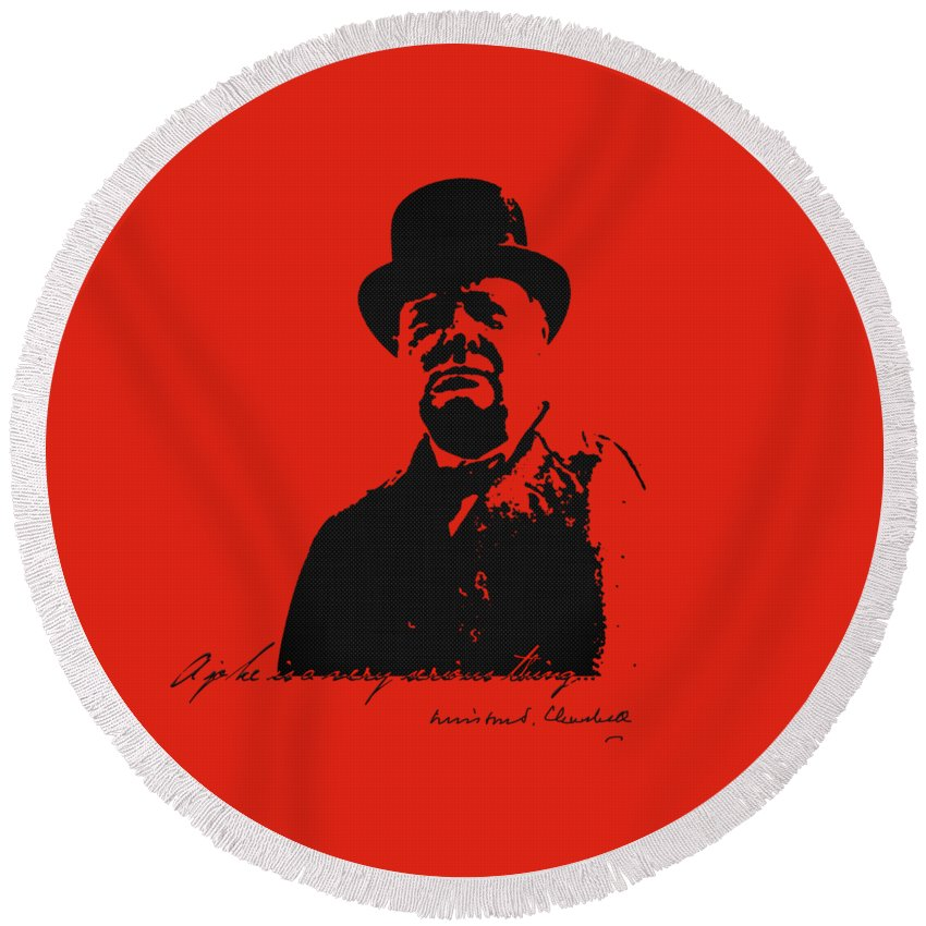'the Famous And The Infamous' Collection By Serge Averbukh Round Beach Towel featuring the digital art Winston Churchill - A Joke Is A Very Serious Thing by Serge Averbukh