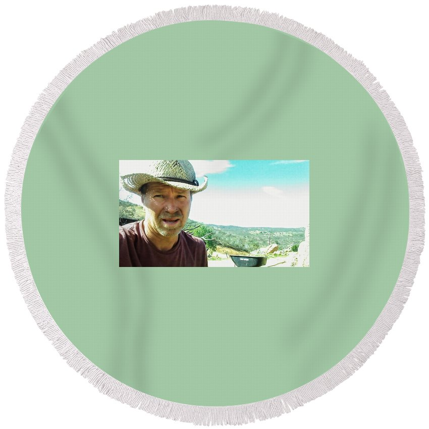 Round Beach Towel featuring the photograph workin' hard. The real me by Jimmy Graves