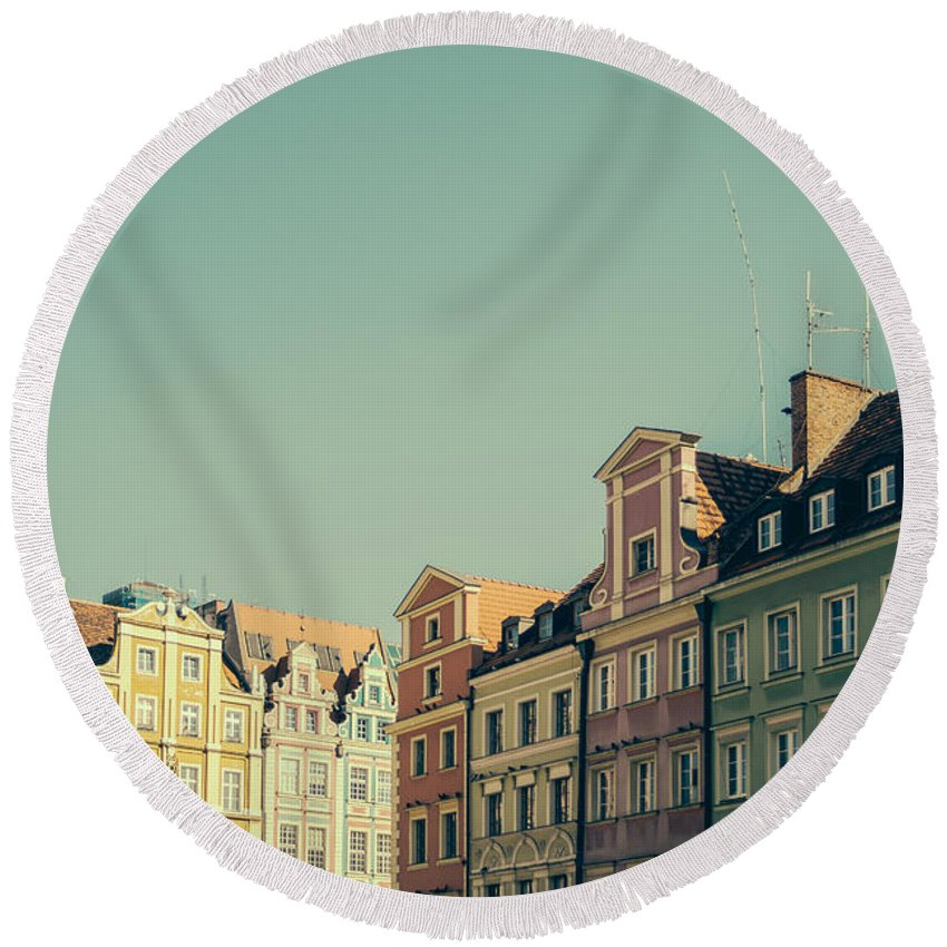 European Round Beach Towel featuring the photograph Wroclaw Architecture by Pati Photography