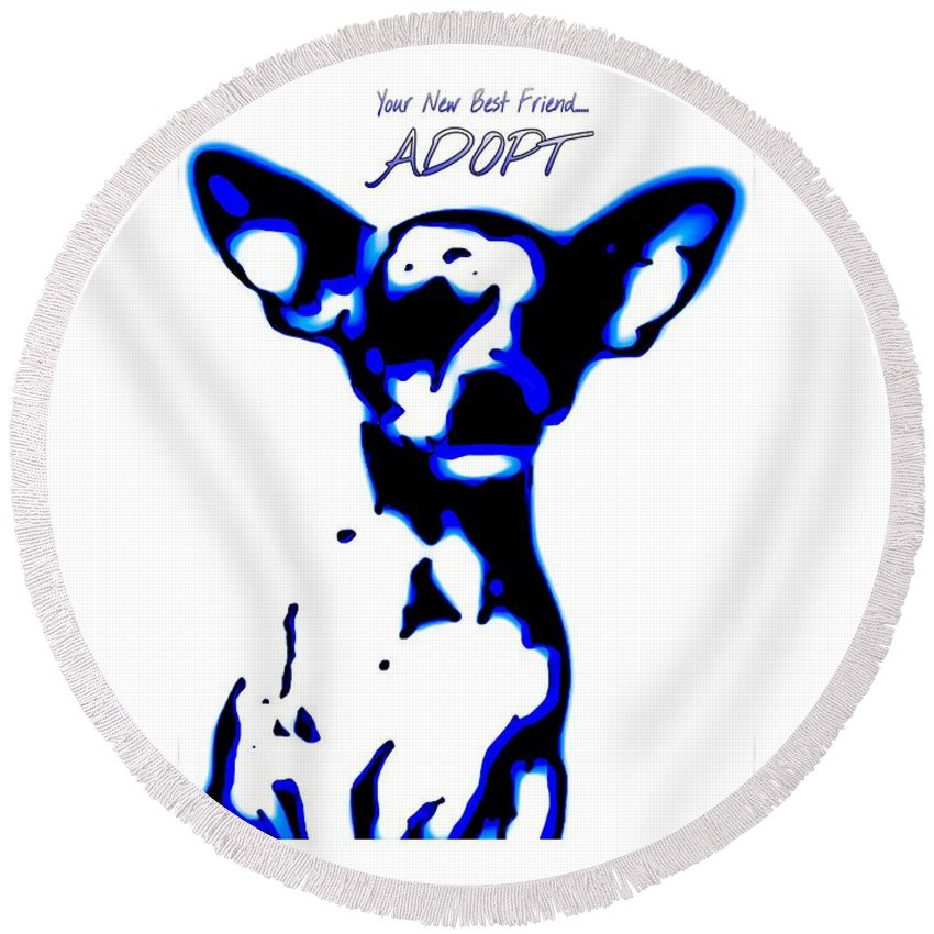 Round Beach Towel featuring the photograph Your New Best Friend Adopt by Heather Joyce Morrill