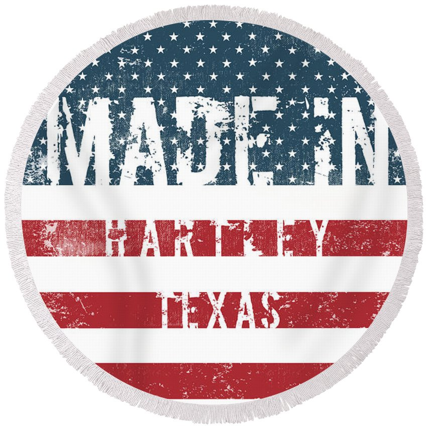 Hartley Round Beach Towel featuring the digital art Made In Hartley, Texas by Tinto Designs