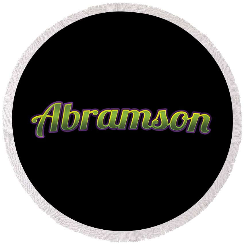 Abramson Round Beach Towel featuring the digital art Abramson #abramson by TintoDesigns