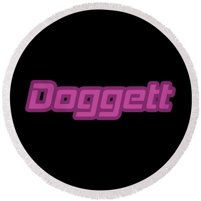 Doggett Round Beach Towels