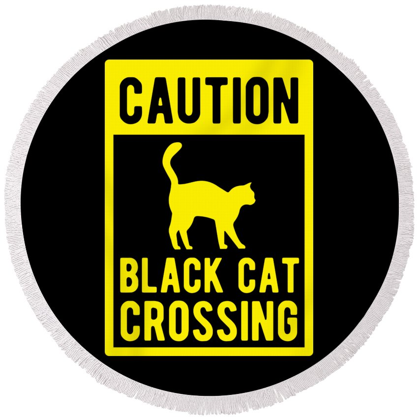 Halloween-costume Round Beach Towel featuring the digital art Halloween Shirt Caution Black Cat Crossing Gift Tee by Haselshirt