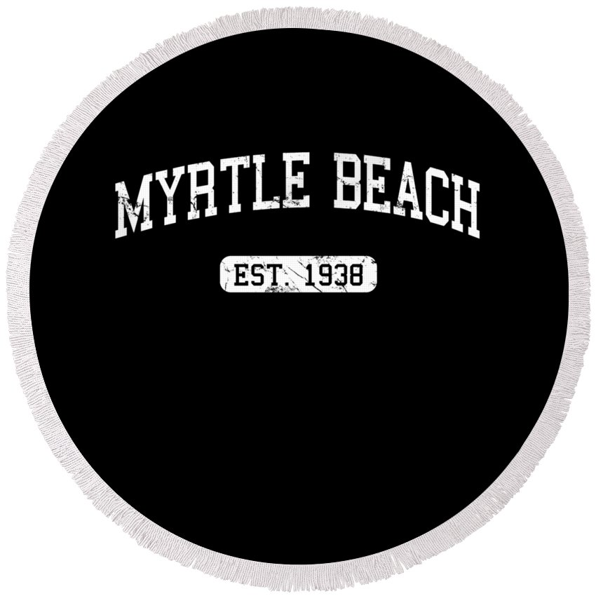 Cool Round Beach Towel featuring the digital art Myrtle Beach by Flippin Sweet Gear