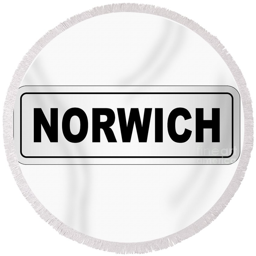 Norwich Round Beach Towel featuring the digital art Norwich City Nameplate by Bigalbaloo Stock