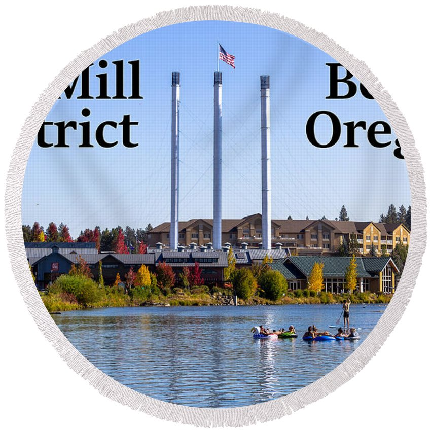 Old Mill District Round Beach Towel featuring the photograph Old Mill District Bend Oregon by G Matthew Laughton
