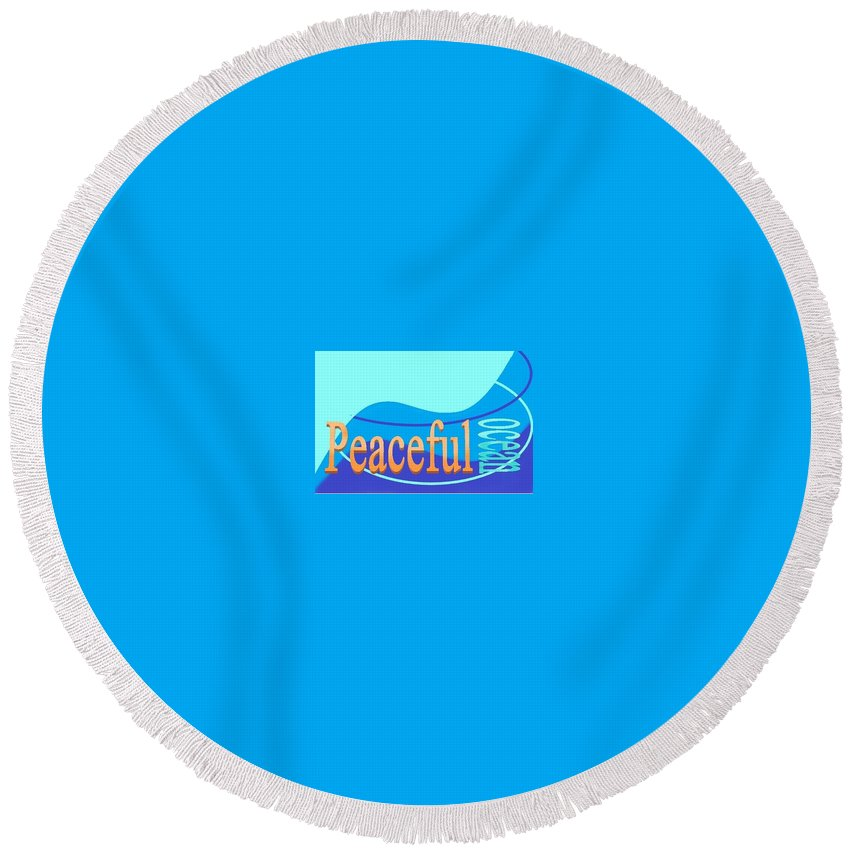 Round Beach Towel featuring the digital art Peaceful Ocean by Andrew Johnson